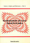 Fundamentals of Laser Optoelectronics by World Scientific Publishing Co Pte Ltd (Paperback, 1989)
