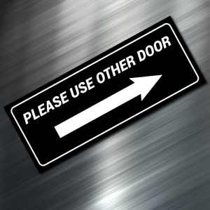 """PLEASE USE OTHER DOOR Sign Sticker Business Decal Store 2.5/""""x6.25/"""" Window 1"""