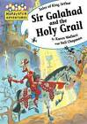 Sir Galahad and the Holy Grail by Karen Wallace (Paperback, 2010)