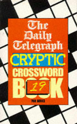 Daily Telegraph Cryptic Crossword Book: No. 19 by Telegraph Group Limited, Good