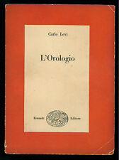 LEVI CARLO L'OROLOGIO EINAUDI 1950 SAGGI 126 I° EDIZ.