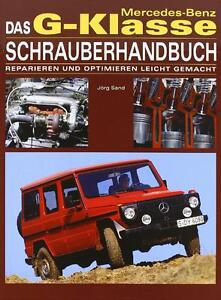 Mercedes-G-Klasse-Schrauber-Handbuch-W-460-461-463-Buch-book-workshop-manual
