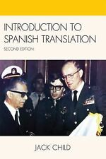 Introduction to Spanish Translation: By Child, Jack