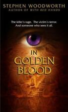 In Golden Blood by Stephen Woodworth (2005, Paperback)