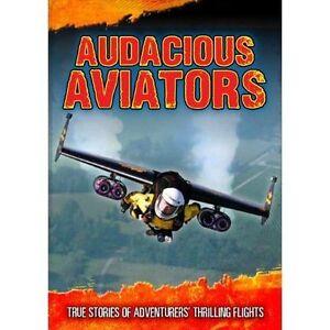 Good-Audacious-Aviators-True-Stories-of-Adventurers-039-Thrilling-Flights-Ultim