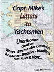 Capt. Mike's Letters to Yachtsmen by Michael Maurice (Paperback / softback, 2011)