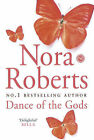 Dance of the Gods by Nora Roberts (Hardback, 2006)