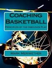 Coaching Basketball: Principles of the Inbounds Play by MR Mark Meriwether (Paperback / softback, 2013)