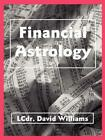 Financial Astrology 9780866900454 by David Williams Paperback