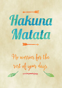 Details about Hakuna Matata Lion King movie inspired quote poster art print  A2 & A3 available