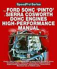 How to Power Tune Ford SOHC 'Pinto' and Sierra Cosworth DOHC Engines: For Road and Track by des Hammill (Paperback, 2003)
