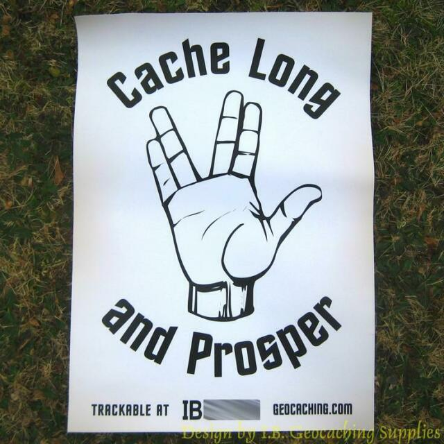 Trackable Geocaching Banner - Cache Long and Prosper
