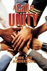A Call to Unity by Kirk Dee Anderson (Paperback / softback, 2015)