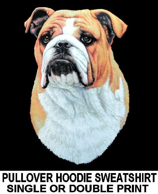 GORGEOUS BEAUTIFUL SHOW QUALITY BULLDOG DOG PULLOVER HOODIE SWEATSHIRT WS758