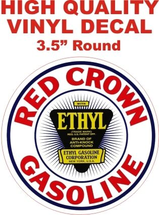 The Best Vintage Style Red Crown Ethyl Gasoline Oil Company Co Gas Pump Decal