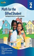 For the Gifted Student: Math for the Gifted Student Grade 2 (for the Gifted Student) by Flash Kids Editors (2010, Paperback)