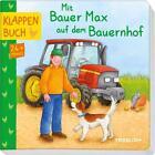 Mit Bauer Max auf dem Bauernhof (2016, Klappenbroschur)