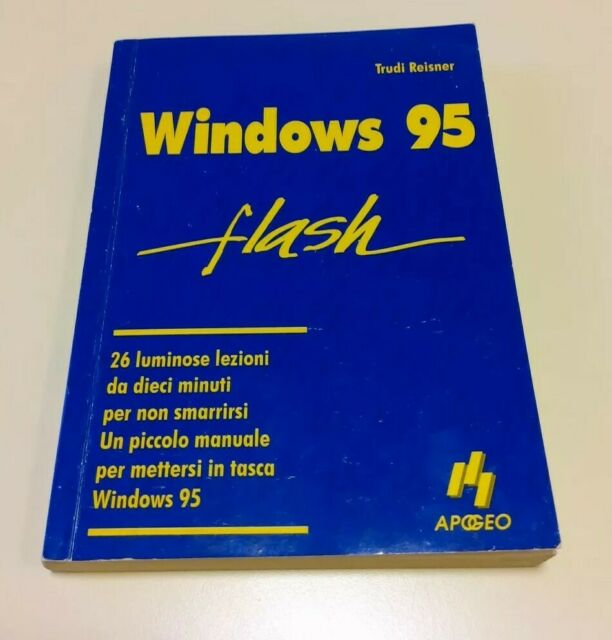 WINDOWS 95 FLASH Apogeo, di Trudi Reisner, 1996