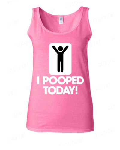 I Pooped Today Women/'s Tank Top Funny Novelty Gag Gift Stick Figure Tanks