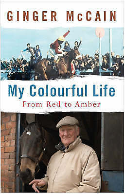 """AS NEW"" My Colourful Life: From Red to Amber, Mccain, Ginger, Book"
