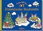 Zwergenstübchen Himmlische Backstube von Timo Schuster und Elke Schuster (2016, Gebundene Ausgabe)