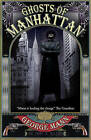 Ghosts of Manhattan by George Mann (Paperback, 2010)
