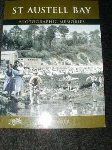 1 of 1 - ST AUSTELL BAY PHOTOGRAPHIC MEMORIES PETER STANIER