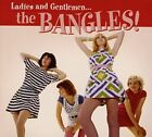 Ladies and Gentlemen... The Bangles! [Digipak] * by Bangles (CD, Jun-2016, Omnivore)