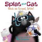 Back to School, Splat! von Rob Scotton (2011, Taschenbuch)