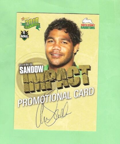 2010 RUGBY LEAGUE PROMOTIONAL CARD CHRIS SANDOW, SOUTH SYDNEY RABBITOHS