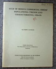 1962 GULF OF MEXICO Commercial Shrimp Populations KUTKUHN Fish Wildlife Service