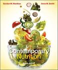 Contemporary Nutrition by Anne M. Smith and Gordon M. Wardlaw (2010, Paperback / Paperback)