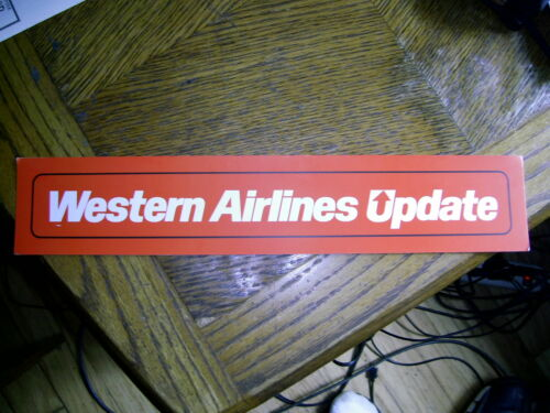 WESTERN AIRLINES UPDATE SIGN WESTERN AIRLINES