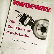 Kwik Way 108 On The Car Kwik Lathe Operating Instruction Manual Amp Parts List