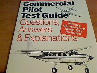 Commercial pilot test guide: Questions, answers &