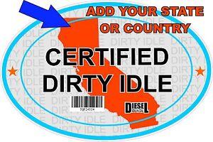 Certified Dirty Idle Sticker not Clean Idle Sicker MISSOURI