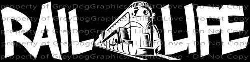 Rail Life Vinyl Decal Railroad Conductor Engineer Train Sticker Car Locomotive