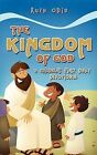 The Kingdom of God: A Children's First Daily Devotional by Ruth Odia (Paperback / softback, 2009)