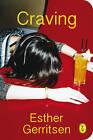 Craving by Esther Gerritsen (Paperback, 2015)