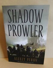 Alexey Pehov Shadow Prowler The Chronicals of Siala Book One Pb VGC 1847375636