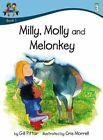 Milly Molly and Melonkey by Gill Pittar (Paperback, 2014)