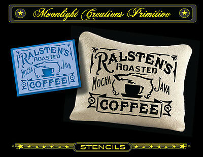 Primitive Stencil~Vintage Style~RALSTEN'S ROASTED COFFEE~Victorian Old Fashion