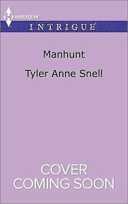Manhunt (Harlequin Intrigue) by Snell, Tyler Anne