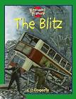 The Blitz by Liz Gogerly (Paperback, 2003)