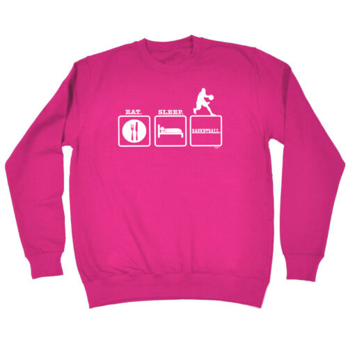 Eat Sleep Basketball Funny Novelty Sweatshirt Jumper Top