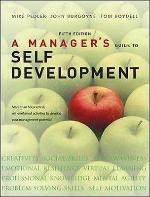A Manager's Guide to Self Development by Mike Pedler, John Burgoyne, Tom Boydell