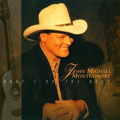 John Michael Montgomery what I do the best (1996) [CD album]