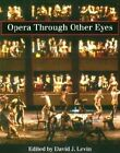 Opera Through Other Eyes by Stanford University Press (Paperback, 1994)