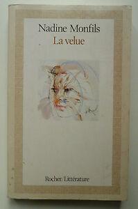 NADINE-MONFILS-LA-VELUE-ED-DU-ROCHER-1984-ENVOI-DE-L-039-AUTEUR