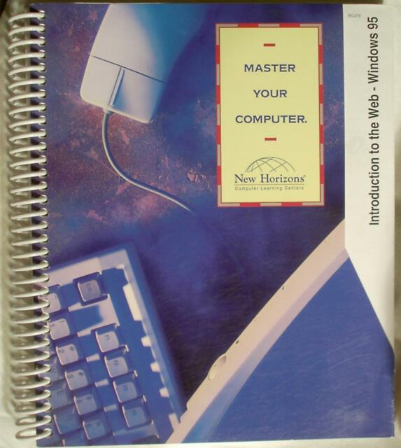 Introduction to the Web 1996 New Horizons Spiral Bound Book Microsoft Windows 95